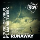 House Of Virus, Marie Tweat  - Runaway (Alex Seda Remix)