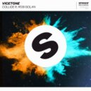 Rosi Golan, Vicetone  - Collide (Extended Mix)