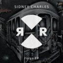 Sidney Charles - False Attitude (Original Mix)