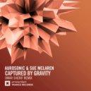 Aurosonic & Sue McLaren - Captured By Gravity (Omar Sherif Extended Mix)