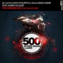Aly & Fila with Philippe El Sisi & Omar Sherif feat. Karim Youssef - The Chronicles (Extended Mix)