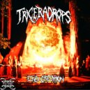 Triceradrops - End Creation