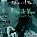 CHIMEZ $ DIMEZ & Robopunk - Rock You (Robopunk Remix)