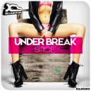 Under Break - Spice (Original Mix)