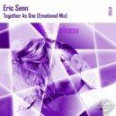 Eric Senn - Together As One (Emotional Mix)