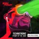 Technotronic - Pump Up The Jam (Max Pavlov Remix)