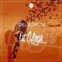 DelsoMusic - Im In Love With The Music (feat. Ntloso) (Main Mix)