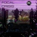 Focal & Antimatter - Crisis (Antimatter Remix)