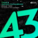 Caoak  &  Gustavo Chateaubriand  - Only See