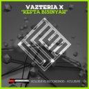 Vazteria X - Shis Taouk (Original Mix)