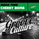 Serge Funk - Cherry Bomb (Original Mix)