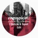 Монокини - Сидим на облаках (F.Bobrov & Sqeet Edit)
