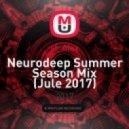 sf_Alex - Neurodeep Summer Season Mix (Jule 2017)