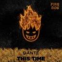 Dj Antoine - This Time (DANTEE Remix)