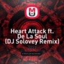 Oliver  - Heart Attack ft. De La Soul (DJ Solovey Remix)