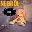 Negrol - Free (Original Mix)