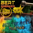 Beat-Breaker & Damn Right Ft. BBK - Get The Beat Pumping (Original Mix)