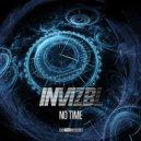 INVIZBL - No Time (Original Mix)
