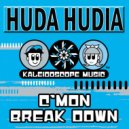 Huda Hudia & DJ Fixx - C\'mon Breakdown (Dj Fixx Jungle Remix)