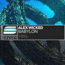 Alex Wicked - Babylon