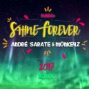 Nebbia - Shine Forever (AndrГ© Sarate & Monkeyz Remix)