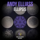 Andy Elliass - Ellipsis (Original Mix)