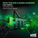 Nick The Kid & Mark Hashimi - Half Breed (Original Mix)