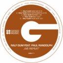 Ralf GUM feat. Paul Randolph - We Repeat (Ralf GUM Radio Edit)