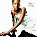 Deni Hines - 5 Days Of Rain (Album Version)
