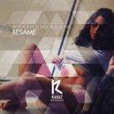 Anthony El Mejor & Dj Nil - Besame (Original Mix)