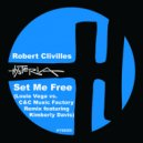 Robert Clivilles feat. Kimberly Davis - Set Me Free (Louie Vega Vs C&C Music Factory Remix)