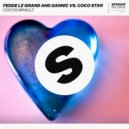 Fedde Le Grand & Dannic vs. Coco Star - Coco's Miracle (Extended Mix)