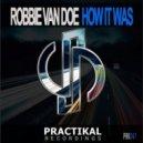 Robbie Van Doe - How It Was