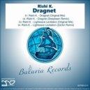 Rishi K. - Dragnet (Deepkeen Remix)