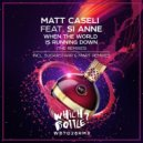 Matt Caseli - When The World Is Running Down (Mart Remix)