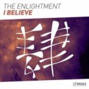 The Enlightment - I Believe (Extended Mix)