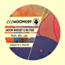 Moon Rocket & Re-Tide feat. Bel-Ami - Mosquito's Tweeter (Original Mix)