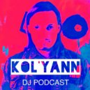 Kol'yann - DJ PODCAST 118