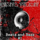 Nikita Termit - Beats and Bass #1 (Original Mix)