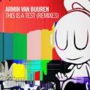Armin van Buuren - This Is A Test (Alex Di Stefano Extended Remix)
