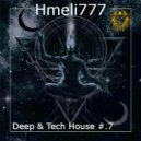 Hmeli777 - Deep & Tech House #.7