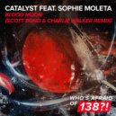 Catalyst feat. Sophie Moleta - Blood Moon  (Scott Bond & Charlie Walker Extended Remix)