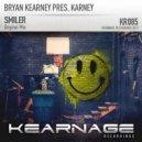 Bryan Kearney Pres. Karney - Smiler (Original Mix)