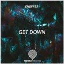 SheffeR - Get Down (Original mix)