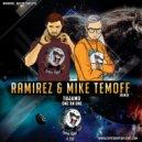 Tujamo - One On One feat. Sorana (DJ Ramirez & Mike Temoff Remix)