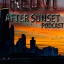 Redvi - After sunset Podcast # 031