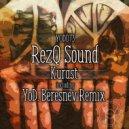 RezQ Sound - Kurast (YoD. Beresnev Remix)