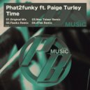 Phat2Funky feat. Paige Turley  - Time (Fizzikx Remix)