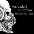 Ars Dada & dr. Roman - Pale Horse