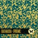 Bad Massa - Rained (Original Mix)
